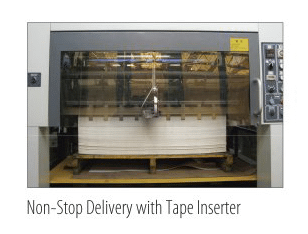 Non-Stop Delivery with Tape Inserter